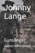 Johnny Lange: Gunslinger