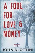 A Fool For Love & Money