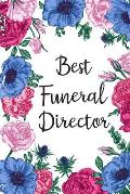 Best Funeral Director: Blank Lined Mortician Journal