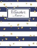 Teacher Planner: Vertical Academic Year Lesson Plan Calendar 8 Period Full Year Navy Stripes Gold Hearts