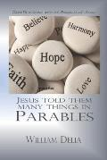 Jesus Told Them Many Things: Daily Devotions with the Parables of Jesus