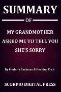 Summary Of My Grandmother Asked Me to Tell You She's Sorry By Frederik Backman & Henning Koch