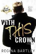 With This Crown: A Standalone Royal Romance