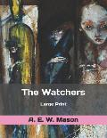 The Watchers: Large Print