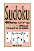 Sudoku 600 Hard 4x4 Style Beginner Puzzles for Pocket or Purse