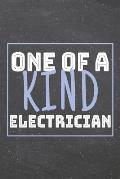 One Of A Kind Electrician: Electrician Dot Grid Notebook, Planner or Journal - 110 Dotted Pages - Office Equipment, Supplies - Funny Electrician