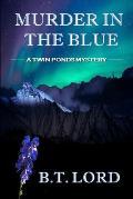 Murder In The Blue
