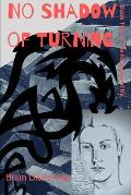 No Shadow of Turning: Book Two in the Narrative of Ne