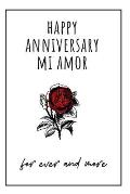 Happy Anniversary Mi Amor: 1st year anniversary gift for boyfriend - Blank lined notebook - Best Gag Gifts for boyfriend or girlfriend - Unique V
