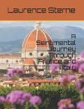 A Sentimental Journey Through France and Italy: Large Print