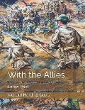 With the Allies: Large Print
