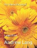 The Yellow Fairy Book: Large Print