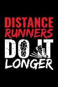 Distance Runners Do It Longer: Blank Paper Sketch Book - Artist Sketch Pad Journal for Sketching, Doodling, Drawing, Painting or Writing