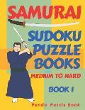 Samurai Sudoku Puzzle Books - Medium To Hard - Book 1: Sudoku Variations Puzzle Books - Brain Games For Adults