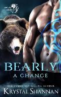 Bearly A Chance: Soulmate Shifters World