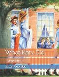 What Katy Did: Large Print