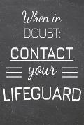 When In Doubt: Contact Your Lifeguard: Lifeguard Dot Grid Notebook, Planner or Journal 110 Dotted Pages Office Equipment, Supplies Fu