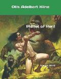 Planet of Peril: Large Print