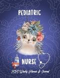 Pediatric Nurse 2020 Weekly Planner & Journal: Cute Baby Porcupine Calendar & Schedule Tracker