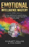 Emotional Intelligence Mastery 2-in-1: The Spiritual Guide for how to analyze people & yourself. Improve your social skills, relationships and boost y