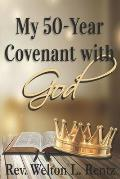 My 50-Year Covenant With God