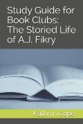 Study Guide for Book Clubs: The Storied Life of A.J. Fikry