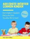 600 Erste W?rter Lernen Kinder Karteikarten Vokabeln Deutsche Urdu Visuales W?rterbuch: Leichter lernen spielerisch gro?es bilinguale Bildw?rterbuch k