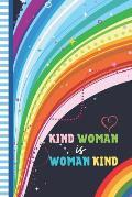 Kind Woman is Woman Kind: - Smashing Planner - Undated Planner - Start Anytime