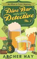 Dive Bar Detective: An Olive or Twist Mystery