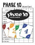 Phase 10 Score Sheets: 100 Phase 10 Score Cards * 8.5 x 11 Inches