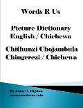 Words R Us Picture Dictionary English / Chichewa: Chithunzi Chojambula Chingerezi / Chichewa
