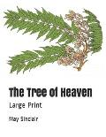 The Tree of Heaven: Large Print