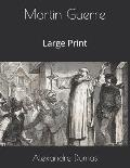 Martin Guerre: Large Print