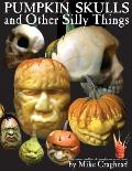 Pumpkin Skulls and Other Silly Things: How to carve a skull out of a pumpkin, one step at a time.
