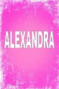 Alexandra: 100 Pages 6 X 9 Personalized Name on Journal Notebook