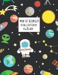 My Sticker Collecting Album: Galaxy Blank Sticker Book for Kids 8.5x11 Large Size 100 Pages