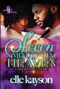 Seven Minutes in Heaven: A Hood Love Story