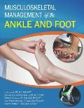Musculoskeletal Management of the Ankle and Foot