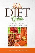 Keto Diet Guide: Meal Plan and 100 Easy Recipes ( Black and White edition)