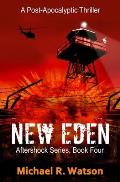 New Eden: A Post-Apocalyptic Thriller