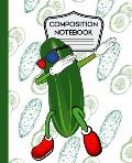 Composition Notebook: Cute Funny Dabbing Pickle - 7.5 X 9.25 - 100 pages