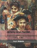 Jeremy and Hamlet: Large Print