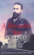 A Discarded Son: The Fitzgeralds of Dublin Book Three