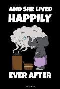 And She Lived Happily Ever After: Lustiges Wellness Notizbuch Therme f?r Saunameister Spa Geschenk Saunaclub zum Saunieren I Spr?che Sauna Heft Heimsa
