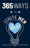365 Ways to Ignite Her Love