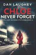 Chloe - Never Forget
