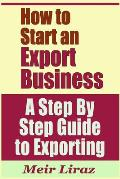 How to Start an Export Business - A Step by Step Guide to Exporting