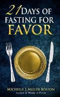 21 Days of Fasting for Favor