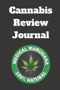 Cannabis Review Journal: Daily Reference and Review Guide for Symptoms, Relief and Usage