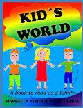 Kid?s World: Children?s book to read in family